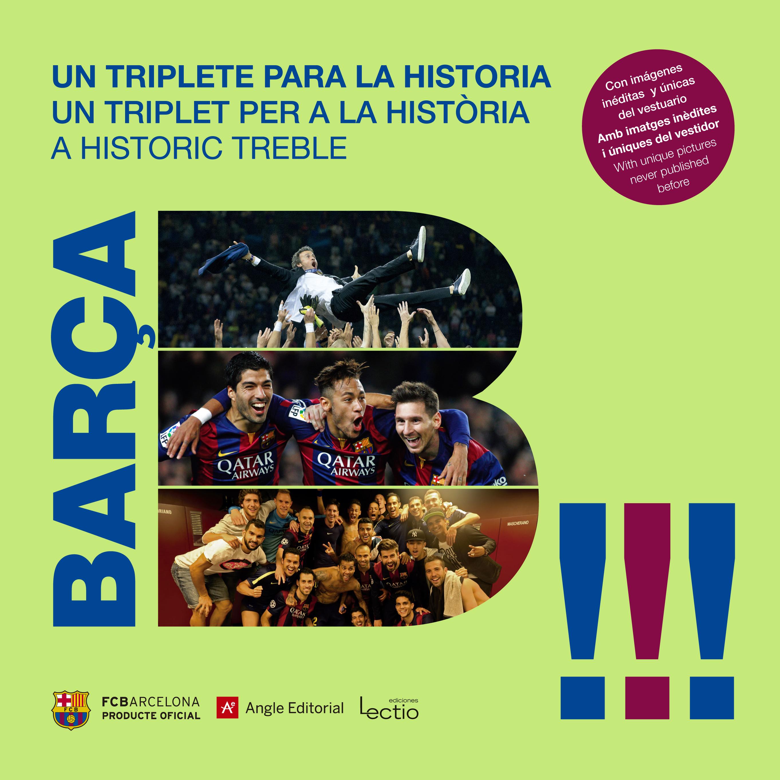BARÇA: UN TRIPLETE PARA LA HISTORIA