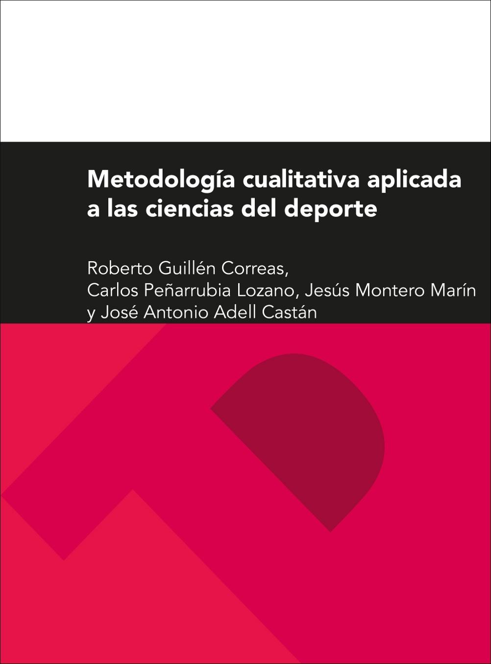 METODOLOGÍA CUALITATIVA APLICADA A LAS CIENCIAS DEL DEPORTE
