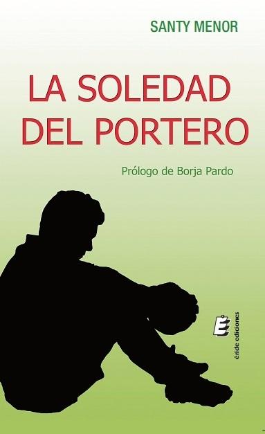 LA SOLEDAD DEL PORTERO
