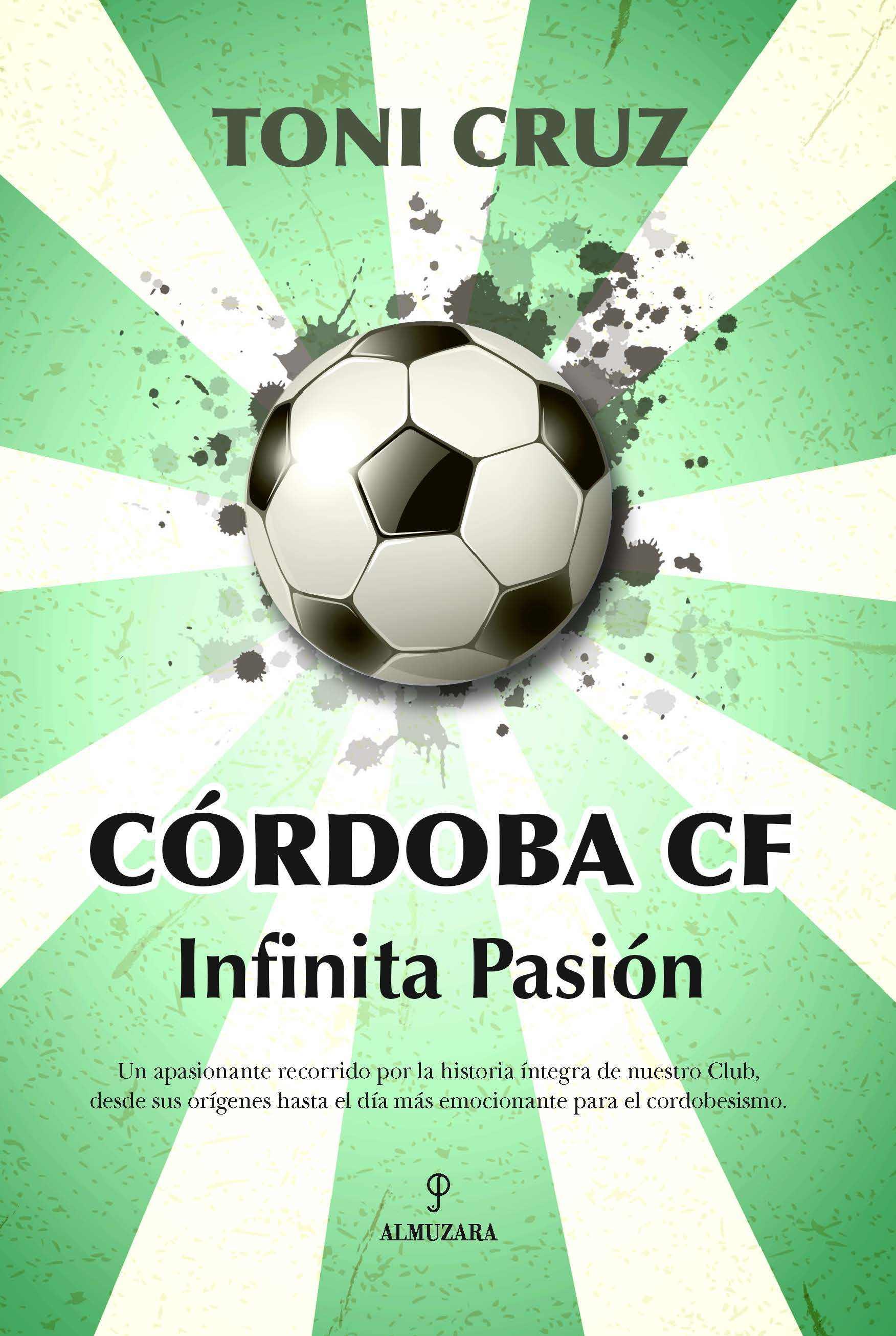 CÓRDOBA CF. INFINITA PASIÓN