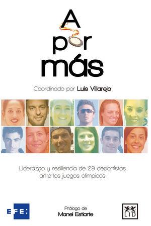 A POR MAS. LIDERAZGO Y RESILIENCIA DE 29 DEPORTISTAS ANTE LOS JUEGOS OLÍMPICOS