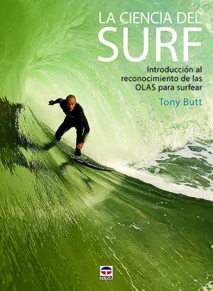LA CIENCIA DEL SURF. INTRODUCCIÓN AL RECONOCIMIENTO DE LAS OLAS PARA SURFEAR