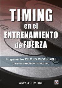 TIMING EN EL ENTRENAMIENTO DE FUERZA. PROGRAMAR LOS RELOJES MUSCULARES PARA UN RENDIMIENTO ÓPTIMO