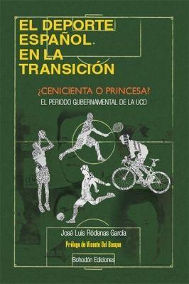 EL DEPORTE ESPAÑOL EN LA TRANSICIÓN
