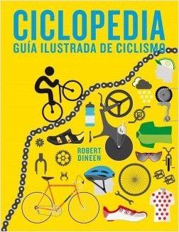 CICLOPEDIA- GUÍA ILUSTRADA DE CICLISMO