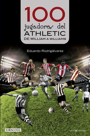 100 JUGADORES DEL ATHLETIC: DE WILLIAM A WILLIAMS