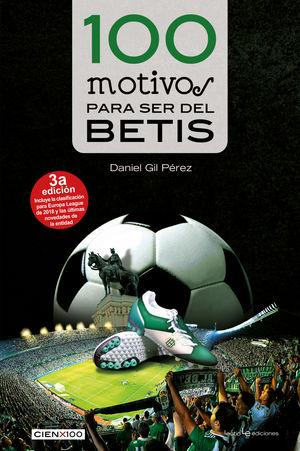 100 MOTIVOS PARA SER DEL BETIS