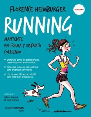 RUNNING. MANTENTE EN FORMA Y DISFRUTA CORRIENDO