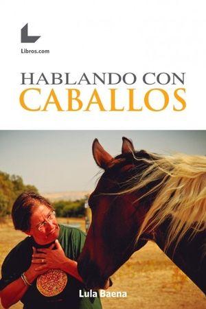 HABLANDO CON CABALLOS