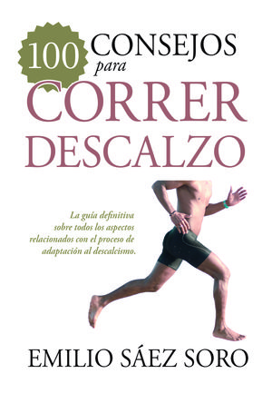 100 CONSEJOS PARA CORRER DESCALZO