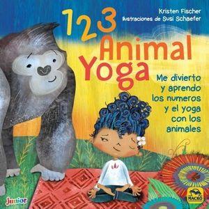 1, 2, 3 ANIMAL YOGA. ME DIVIERTO Y APRENDO LOS NUMEROS Y EL YOGA CON LOS ANIMALES