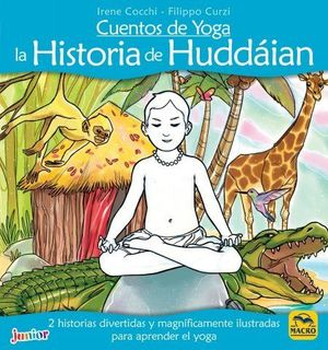 CUENTOS DE YOGA: LA HISTORIA DE HUDDÁIAN