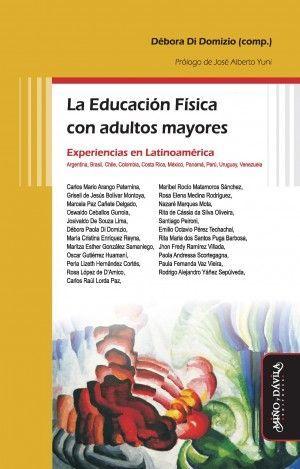 LA EDUCACIÓN FÍSICA CON ADULTOS MAYORES, EXPERIENCIAS EN LATINOAMÉRICA
