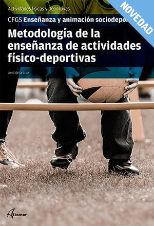 METODOLOGÍA DE LA ENSEÑANZA DE ACTIVIDADES FISICODEPORTIVAS