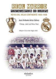 REAL MADRID. PENTACAMPEÓN DE EUROPA. REYES DEL VIEJO CONTINENTE. 1955-1958