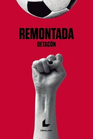 REMONTADA