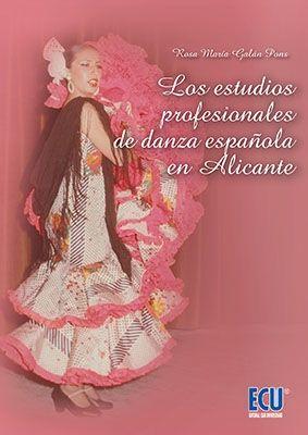 ESTUDIOS PROFESIONALES DE DANZA ESPAÑOLA EN ALICANTE