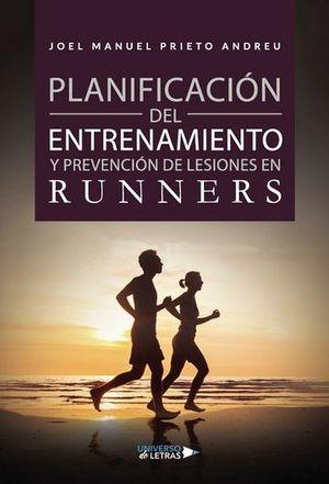 PLANIFICACIÓN DEL ENTRENAMIENTO Y PREVENCIÓN DE LESIONES EN RUNNERS