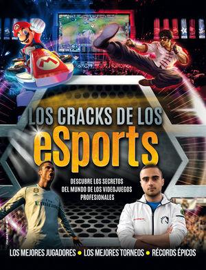 LOS CRACKS DE LOS ESPORTS: DESCUBRE LOS SECRETOS DEL MUNDO DE LOS VIDEOJUEGOS PROFESIONALES.