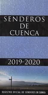 SENDEROS DE CUENCA 2019-2020. REGISTRO OFICIAL DE SENDEROS