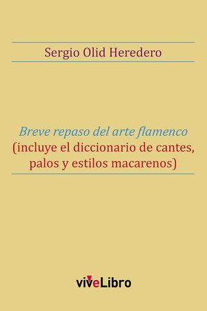 BREVE REPASO DEL ARTE FLAMENCO
