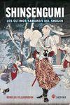 SHINSENGUMI. LOS ÚLTIMOS SAMURÁIS DE SHOGUN