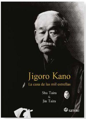 JIGORO KANO. LA CASA DE LAS MIL ESTRELLAS