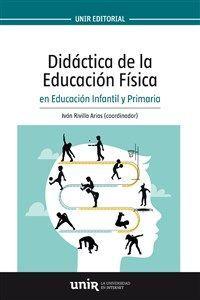 DIDÁCTICA DE EDUCACIÓN FÍSICA EN EDUCACIÓN INFANTIL Y PRIMARIA