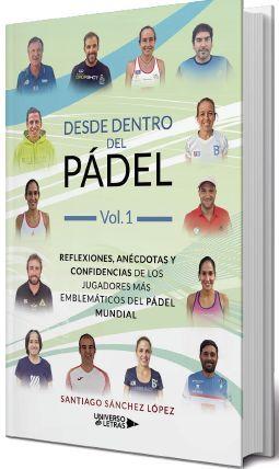 DESDE DENTRO DEL PÁDEL VOL. 1