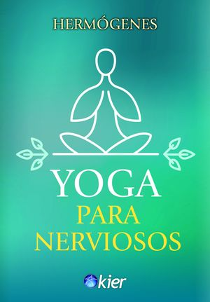 YOGA PARA NERVIOSOS