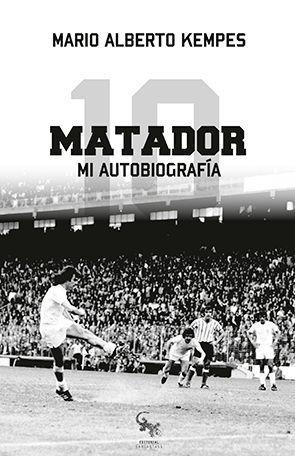 MATADOR. MI AUTOBIOGRAFIA