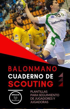 BALONMANO. CUADERNO DE SCOUTING