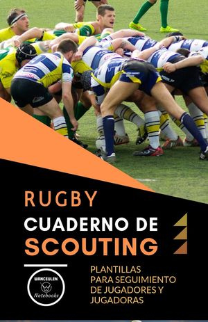 RUGBY. CUADERNO DE SCOUTING
