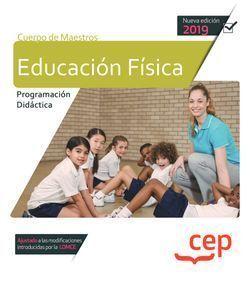 CUERPO DE MAESTROS. EDUCACIÓN FÍSICA.  PROGRAMACIÓN DIDÁCTICA