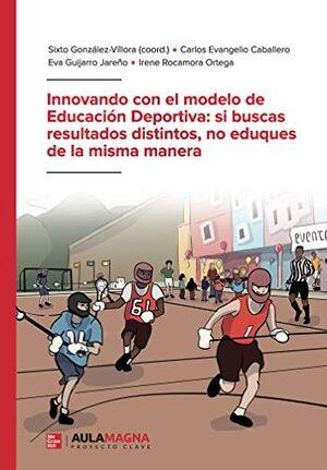 INNOVANDO CON EL MODELO DE EDUCACIÓN DEPORTIVA