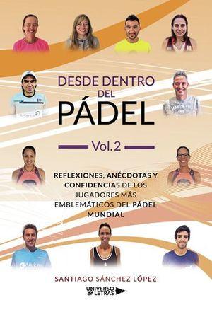 DESDE DENTRO DEL PÁDEL VOL. 2