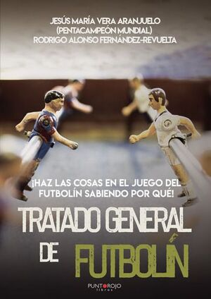 TRATADO GENERAL DEL FUTBOLÍN