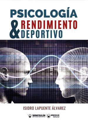 PSICOLOGÍA Y RENDIMIENTO DEPORTIVO