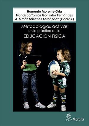 METODOLOGÍAS ACTIVAS EN LA PRÁCTICA DE LA EDUCACIÓN FÍSICA