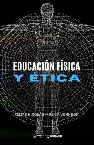 EDUCACIÓN FÍSICA Y ÉTICA