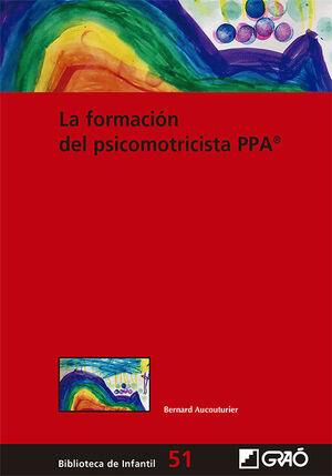 LA FORMACIÓN DEL PSICOMOTRICISTA PPA®