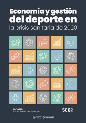 ECONOMÍA Y GESTIÓN DEL DEPORTE EN LA CRISIS SANITARIA DE 2020