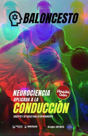 BALONCESTO: NEUROCIENCIA APLICADA A LA CONDUCCIÓN (VERSIÓN COLOR)