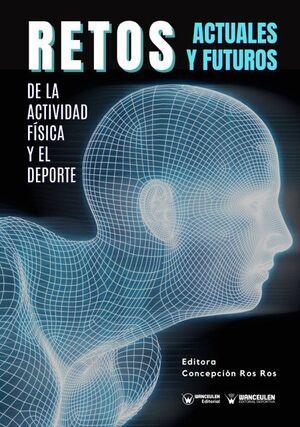 RETOS ACTUALES Y FUTUROS DE LA ACTIVIDAD FÍSICA Y EL DEPORTE