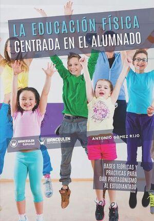 LA EDUCACIÓN FÍSICA CENTRADA EN EL ALUMNADO