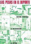 LAS PESAS EN EL DEPORTE-RUTINA GENERAL LA RESPIRACION-LA FATIGA