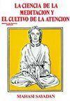 LA CIENCIA DE LA MEDITACION Y EL CULTIVO DE LA ATENCION