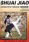 SHUAI JIAO TECNICAS SUPERIORES DE COMBATE CHINO
