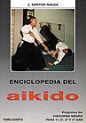 ENCICLOPEDIA DEL AIKIDO 4. CINTURON NEGRO PARA 1º, 2º, 3º Y 4º DAN