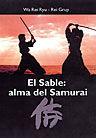 EL SABLE: ALMA DEL SAMURAI